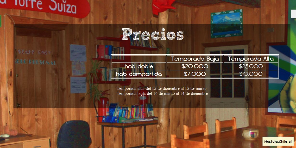 Hostales y Residenciales Chile - 'Hostel La Torre Suiza - the travelers paradise in Villarrica, Chile' - www_torresuiza_com_web_precios_php